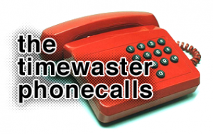 The Timewaster Phonecalls
